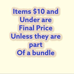$10 and under are final price